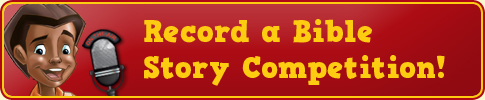 Record a Bible Story
